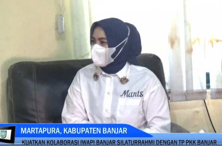 IWAPI Banjar Silaturrahmi Ke TP PKK Banjar